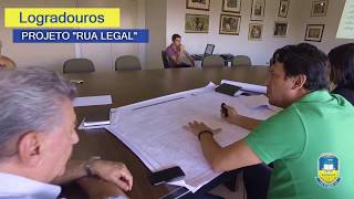 "Logradouros – Projeto ""RUA LEGAL"""