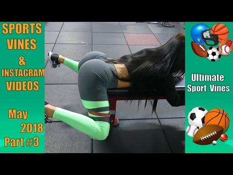 The BEST Sports Vines of May 2018  (Part 3) | With Titles