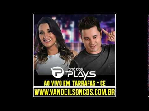 Forro Dos Plays AO VIVO em Tarrafas CE