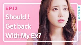Video Is It Okay To Get Back With My Ex? | Love Playlist | Season3 - EP.12 [Final] (Click CC for ENG sub) MP3, 3GP, MP4, WEBM, AVI, FLV Januari 2019