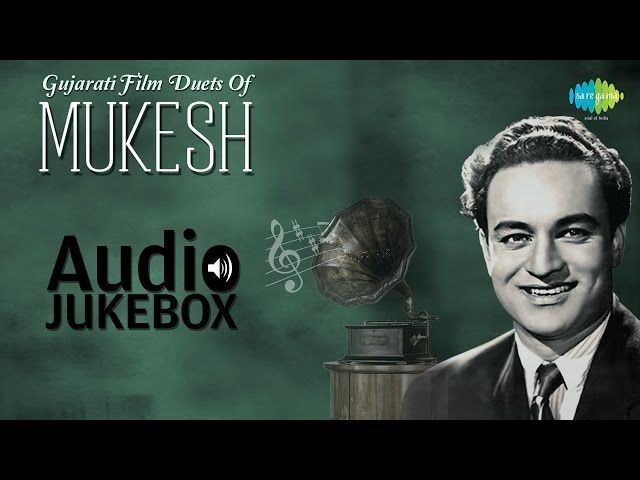 Gujarati film duets of mukesh best gujarati song for Country duets male and female songs