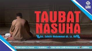 Video ARTI TAUBAT NASUHA #2 | ASMAUL HUSNA | UST. ZULKIFLI MUHAMMAD ALI, LC., MA. MP3, 3GP, MP4, WEBM, AVI, FLV Oktober 2018