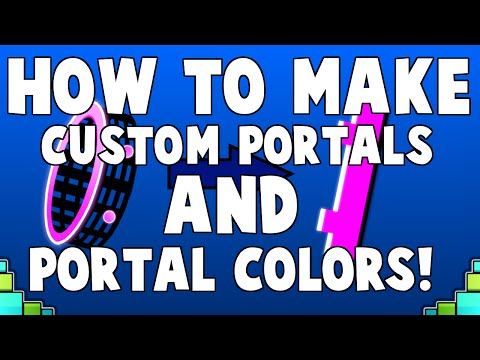 HOW TO MAKE COLORED AND CUSTOM PORTALS IN GEOMETRY DASH! Geometry Dash 2.0 tutorial (видео)
