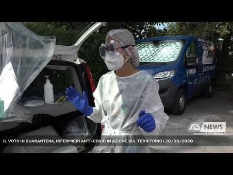 IL VOTO IN QUARANTENA, INFERMIERI ANTI-COVID IN AZIONE SUL TERRITORIO | 20/09/2020
