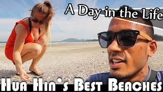 Hua Sai Thailand  City new picture : HUA HINS BEST BEACHES - LIVING IN THAILAND VLOG (ADITL EP263)