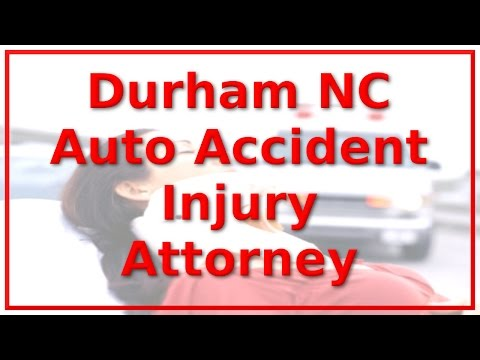 Auto Accident Attorney Durham NC – Call 1-888-641-3318 – Automobile Accident Victims ONLY!