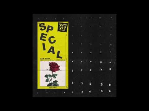 Lex Aura ~ Special (Feat. Rexx Life Raj & Jazz Cartier)