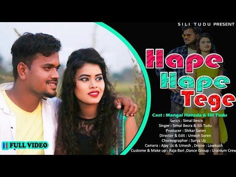 Hape Hape Tege || New santali video 2020 || Mangal Hansda & Sili Tudu