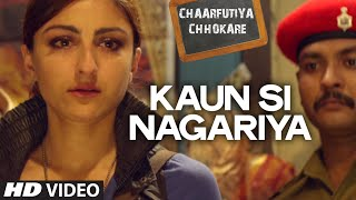 Kaun Si Nagariya VIDEO Song | Chaarfutiya Chhokare | T-SERIES