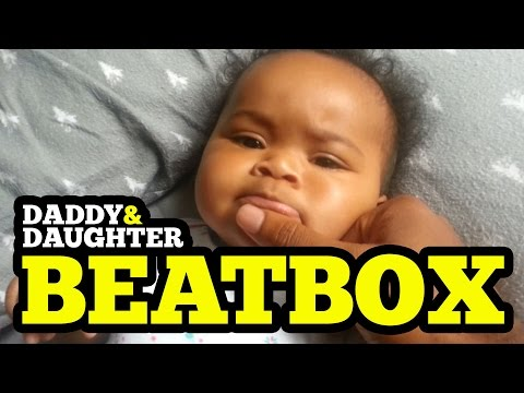 Daddy Daughter Beatbox