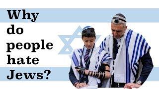 Video Why Do People Hate Jews? MP3, 3GP, MP4, WEBM, AVI, FLV Agustus 2019