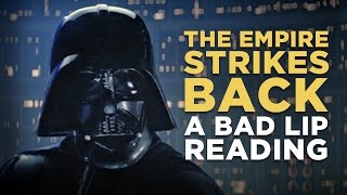"Video ""THE EMPIRE STRIKES BACK: A Bad Lip Reading"" MP3, 3GP, MP4, WEBM, AVI, FLV Maret 2018"