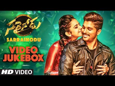 Sarrainodu Video Jukebox   Sarrainodu Video Songs      Allu Arjun, Rakul Preet   SS Thaman