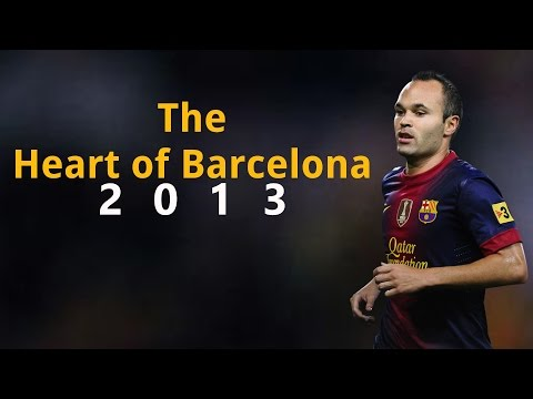 Andres Iniesta - The Heart Of Barcelona | 2013 HD