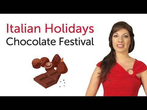 Italian Holidays - Chocolate Festival - Festa del Cioccolato