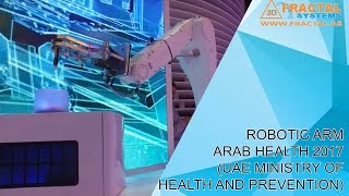 Robotic Arm - Arab Health ( Ministry of Health )