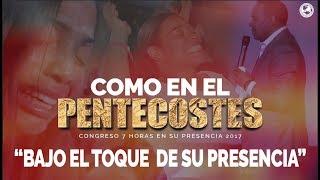 Download Lagu COMO EN EL PENTECOSTES Bajo el toque de Su Presencia | 7 Horas | Mp3