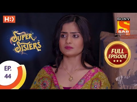 Super Sisters - Ep 44 - Full Episode - 4th October, 2018