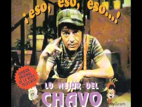 El Chavo del Ocho (Cancion Completa 1973)