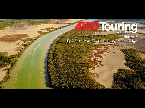 Series 6: The Edge - Ep6: Pt4 - Port Keats: Fishing & The Edge