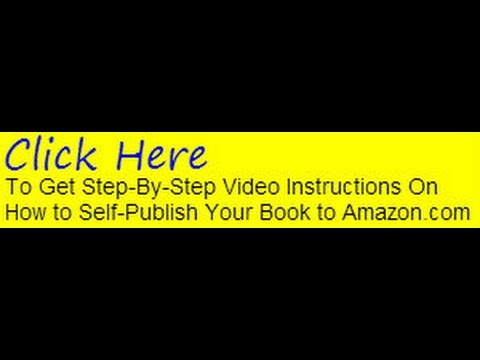 Get Published, Sell Books & Attract Tens of Thousands of Readers Self-publishing To Amazon's Kindle