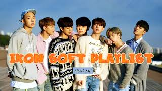 Video iKON Soft/Relaxing Playlist [2015 - 2018 songs] MP3, 3GP, MP4, WEBM, AVI, FLV Juni 2019