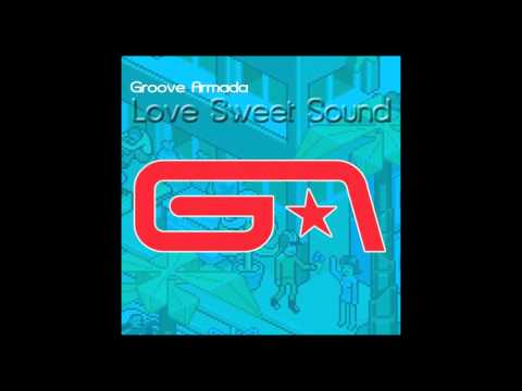 "Groove Armada ‎- Love Sweet Sound (Extended 12"" Mix) [2008]"
