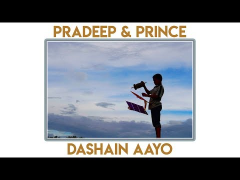 (Dashain Aayo - Pradeep, Prince (Beat by Gorkhali G) - Duration: 3 minutes, 6 seconds.)