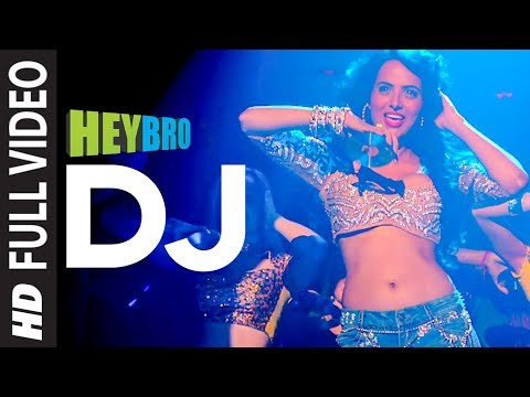 Download 'DJ' FULL VIDEO Song | Hey Bro | Sunidhi Chauhan, Feat. Ali Zafar | Ganesh Acharya | T-Series hd file 3gp hd mp4 download videos