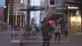 Teen Daze - Dream City (Official Audio)