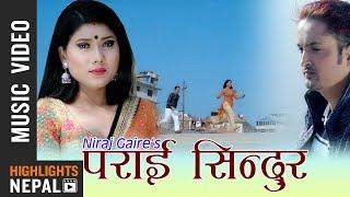 Parai Sindur - Muna Thapa Magar & Niraj Gaire