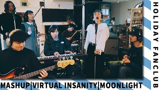 HOLIDAY FANCLUB - Virtual Insanity (Jamiroquai) x Moonlight (Grace VanderWaal)