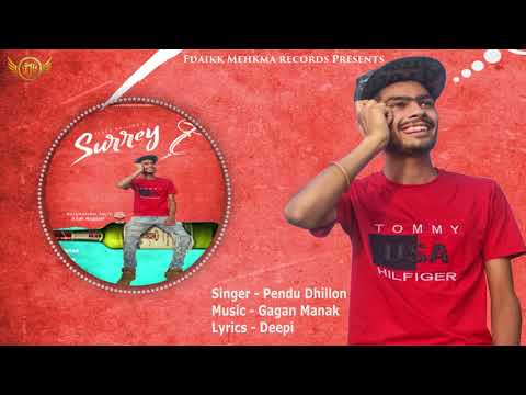 Video Surrey | Pendu Dhillon | Gagan Manak | Latest Punjabi Song 2018 | Fdaikk Mehkma Records download in MP3, 3GP, MP4, WEBM, AVI, FLV January 2017