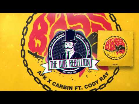AFK & Carbin - Boss (feat. Cody Ray)