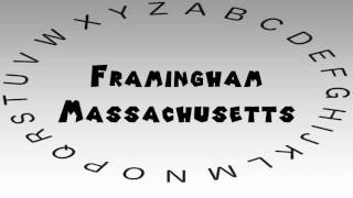 Framingham (MA) United States  city photo : How to Say or Pronounce USA Cities — Framingham, Massachusetts