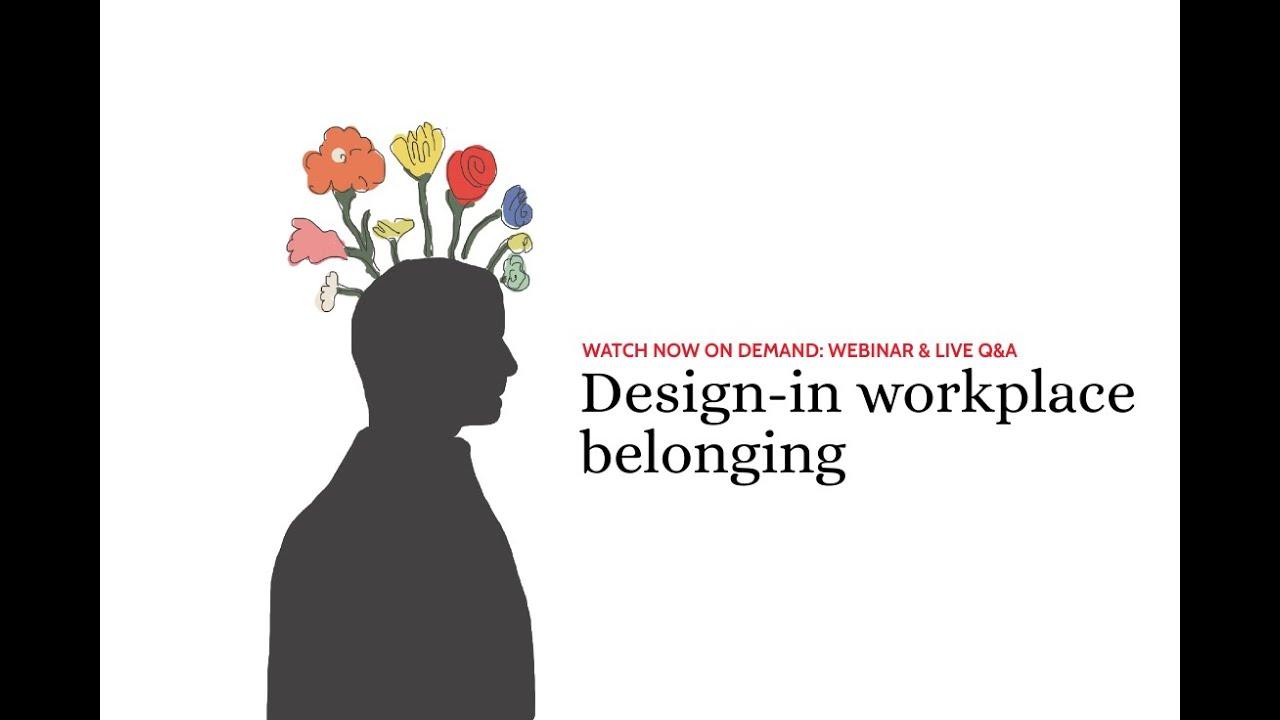 Webinar & Live Q&A: Design-in workplace belonging