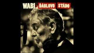 Download Lagu Wabi Daněk a Ďáblovo stádo - Mrtvej vlak Mp3