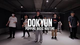Dokyun – Basic Popping Routine