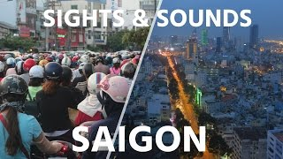 Ho Chi Minh City Vietnam  city images : SIGHTS & SOUNDS OF SAIGON