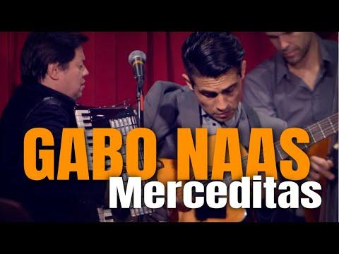 Gabo Naas - Merceditas (Ramón Sixto Ríos)