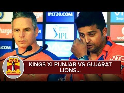 IPL-2016--Kings-XI-Punjab-vs-Gujarat-Lions-Preview--Thanthi-TV