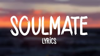 Justin Timberlake - SoulMate (Lyrics)
