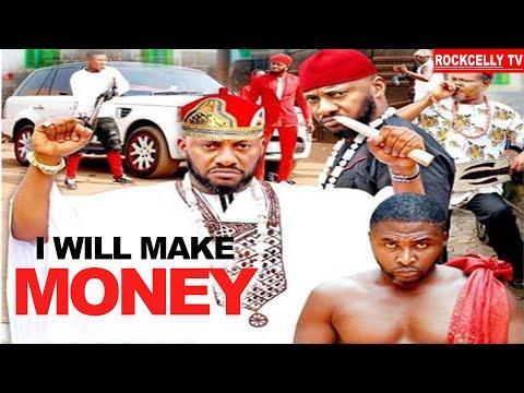 I WILL MAKE MONEY {YUL EDOCHIE} - NIGERIAN MOVIES 2020 AFRICAN MOVIES