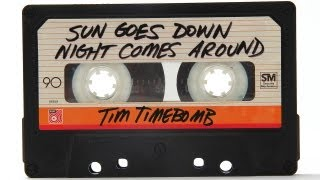 Nonton Tim Timebomb   Sun Goes Down Night Comes Around Film Subtitle Indonesia Streaming Movie Download