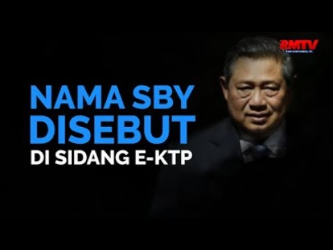 Nama SBY Disebut Di Sidang E-KTP