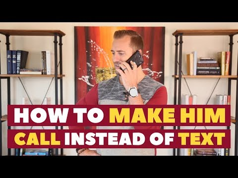 5 Ways to Make a Man Call Instead of Text | Dating Advice for Women by Mat Boggs