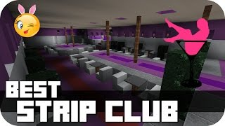 Minecraft - Strip Club! Like to go inside and look the hot bitches while they dance for you? Then you're welcome in the Strip Club of ParadiseFalls :) More of those modern Buildings (houses, restaurant's, shops, offices) you'll find on my Channel, take a look!►FACEBOOK: https://www.facebook.com/DaxMatic►GOOGLE+: https://plus.google.com/+DaxMatic/posts►DOWNLOAD: http://adf.ly/1TO4eX..............................................................................................« CINEMATICS (PLAYLISTS) »► EPIC! - Series: http://bit.ly/1OuH1UC► TexturePacks: http://bit.ly/1DpXNhu► RollerCoasters: http://bit.ly/1DYCFUe► Server-Map: http://bit.ly/1Eh9f5J► Mansions: http://bit.ly/1xrKO1q► Modern Buildings: http://bit.ly/1AewzwC► Ships/Yachts: http://bit.ly/1wYEo8Q..............................................................................................« CREDITS »► Intro: https://www.youtube.com/user/WinstonePicture► Outro: https://www.youtube.com/user/OffTM4► Music: Diviners ft. Contacreast - Tropic Love (Original Mix)► My Server: mc.paradisefalls.eu..............................................................................................« MINECRAFT »► Official Site: https://minecraft.net/► ResourcePack: Flow's HD fixed by DaxesMC► ShaderMod: Seus 10.1 Ultra► Version: 1.7.10..............................................................................................
