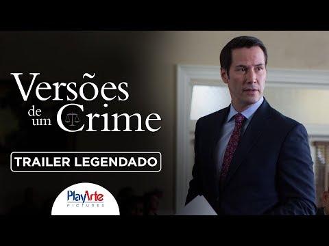 Trailer - Versões de Um Crime, com Keanu Reeves