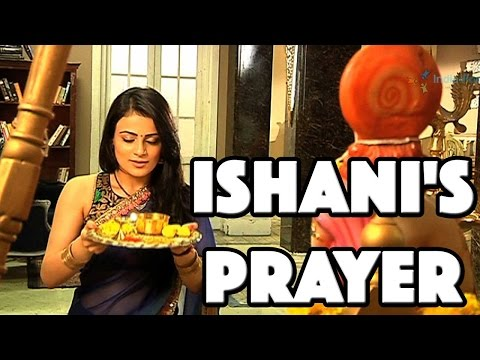 Ishani praying for Ranveer