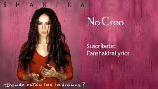 04 Shakira - No Creo [Lyrics]